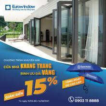 Eurowindow chơi lớn, giảm đến 15% giá trị hợp đồng cho khách hàng phía Nam