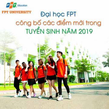 Đại học FPT công bố các điểm mới trong tuyển sinh năm 2019