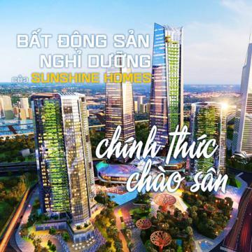 Bất động sản nghỉ dưỡng của Sunshine Homes chính thức chào sân