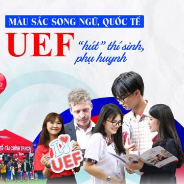 Màu sắc song ngữ, quốc tế - UEF hút thí sinh, phụ huynh
