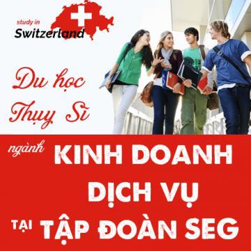 Du học Thụy Sĩ ngành kinh doanh dịch vụ tại tập đoàn SEG