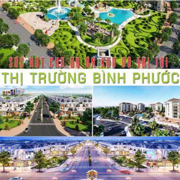 Sức hút cho dự án khu đô thị tại thị trường Bình Phước