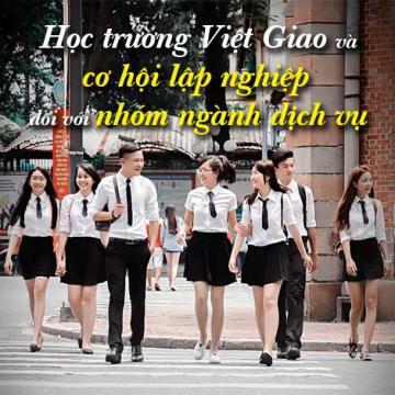 Học trường Việt Giao và cơ hội lập nghiệp đối với nhóm ngành dịch vụ