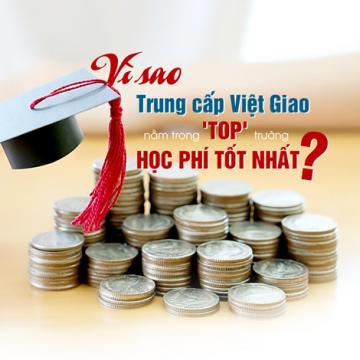 Vì sao trung cấp Việt Giao nằm trong top trường học phí tốt nhất