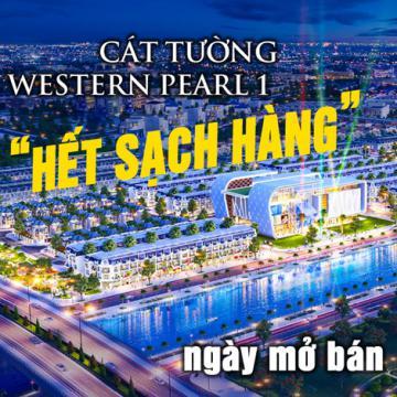 Cát Tường Western Pearl 1 hết sạch hàng ngày mở bán