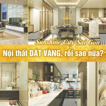 Sunshine City Sài Gòn - Nội thất dát vàng, rồi sao nữa?