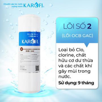 Thay lõi lọc nước Số 2 máy RO KAROFI - OCB GAC - Than hoạt tính