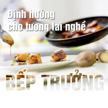 Định hướng cho tương lai nghề bếp trưởng