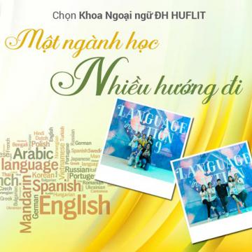 Chọn Khoa Ngoại ngữ ĐH HUFLIT - một ngành học, nhiều hướng đi