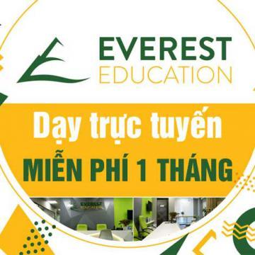 Everest Education dạy trực tuyến miễn phí 1 tháng