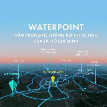 Phát triển đô thị vệ tinh - Điểm sáng Waterpoint