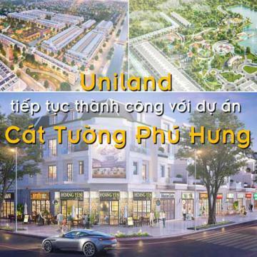 Uniland tiếp tục thành công với dự án Cát Tường Phú Hưng