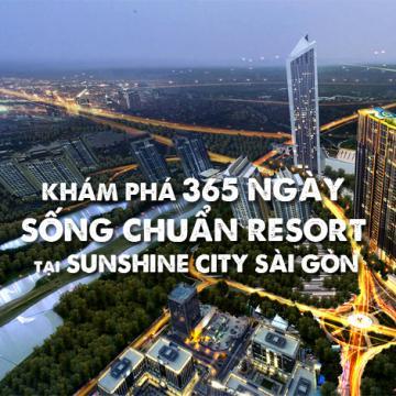 Khám phá 365 ngày sống chuẩn resort tại Sunshine City Sài Gòn