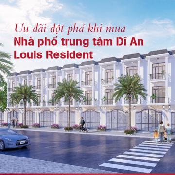 Ưu đãi đột phá khi mua nhà phố trung tâm Dĩ An - Louis Resident
