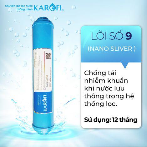 Thay lõi lọc nước Số 9 máy RO KAROFI - Nano Silver