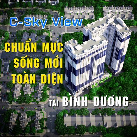 C-Sky View - chuẩn mực sống mới toàn diện tại Bình Dương