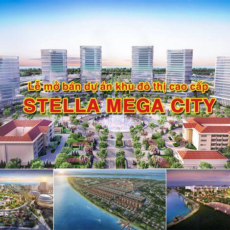 Lễ mở bán dự án khu đô thị cao cấp Stella Mega City