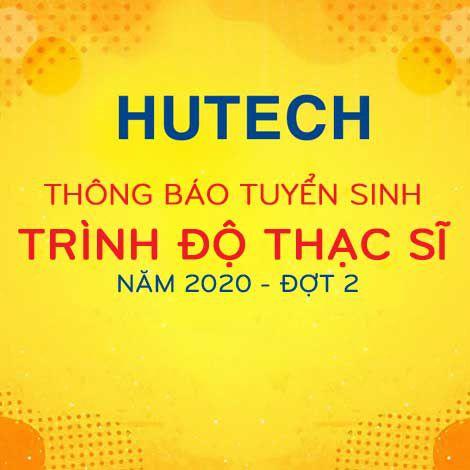 HUTECH thông báo tuyển sinh trình độ Thạc sĩ năm 2020 - đợt 2