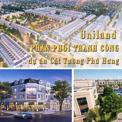 Uniland phân phối thành công dự án Cát Tường Phú Hưng