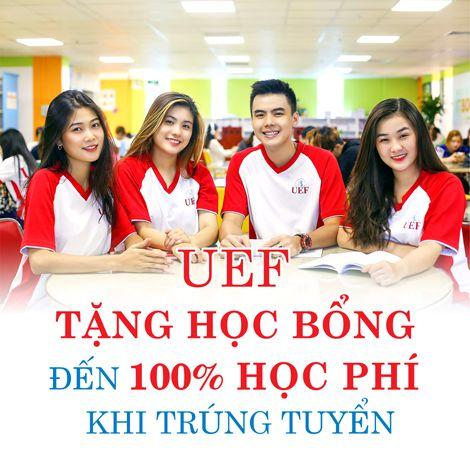 UEF tặng học bổng đến 100% học phí khi trúng tuyển