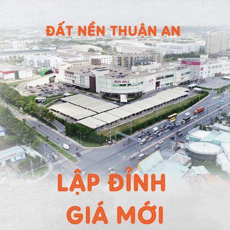 Đất nền Thuận An lập đỉnh giá mới