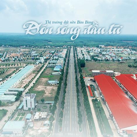 Thị trường đất nền Bàu Bàng đón sóng đầu tư