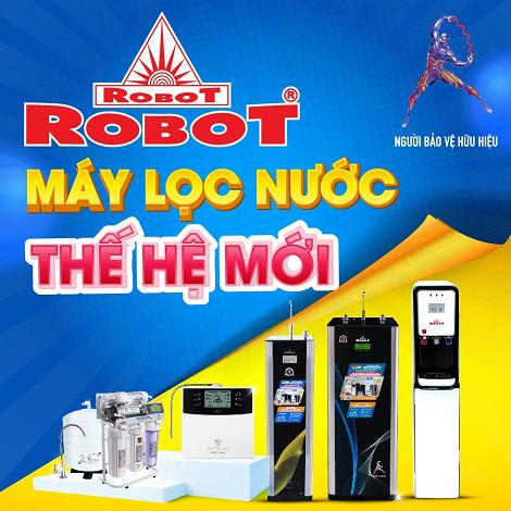 Đổi máy lọc nước ROBOT thế hệ mới nhất, thu máy cũ các hãng đến 6 triệu