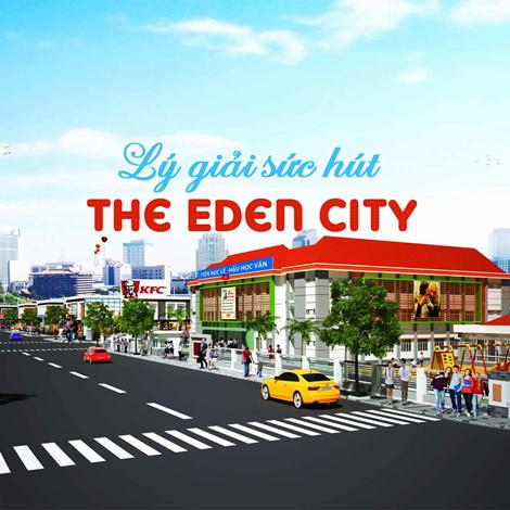 Lý giải sức hút The Eden City