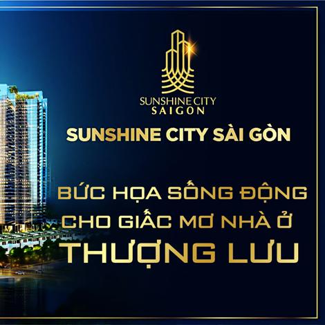 Sunshine City Sài Gòn - Bức họa sống động cho giấc mơ nhà ở thượng lưu