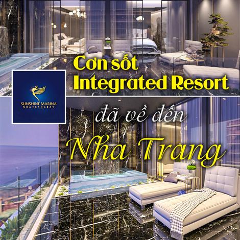 Cơn sốt Integrated Resort đã về đến Nha Trang
