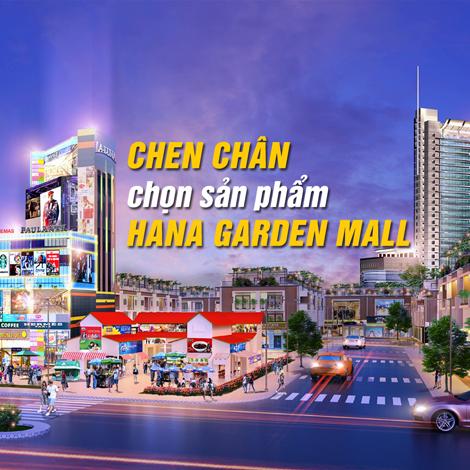 Chen chân chọn sản phẩm Hana Garden Mall