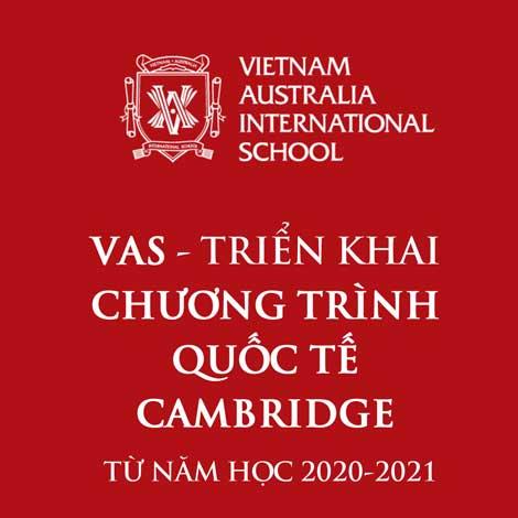 VAS triển khai chương trình quốc tế Cambridge từ năm học 2020-2021