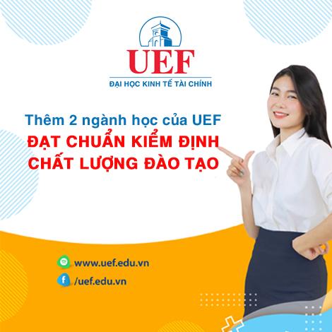 Thêm 2 ngành học của UEF đạt chuẩn kiểm định chất lượng đào tạo
