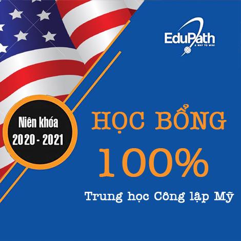 Học bổng 100% trung học công lập Mỹ niên khóa 2020 - 2021